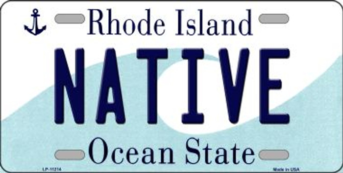 Native Rhode Island Novelty Metal Vanity License Plate Tag LP-11214