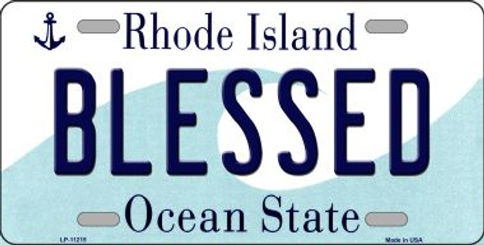 Blessed Rhode Island Novelty Metal Vanity License Plate Tag LP-11215