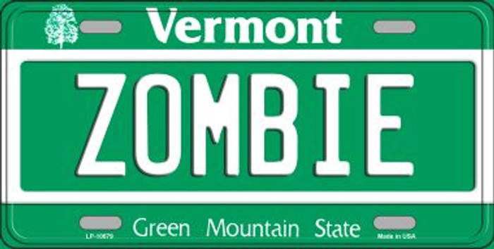 Zombie Vermont Novelty Metal Vanity License Plate Tag LP-10679