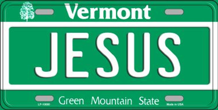 Jesus Vermont Novelty Metal Vanity License Plate Tag LP-10680