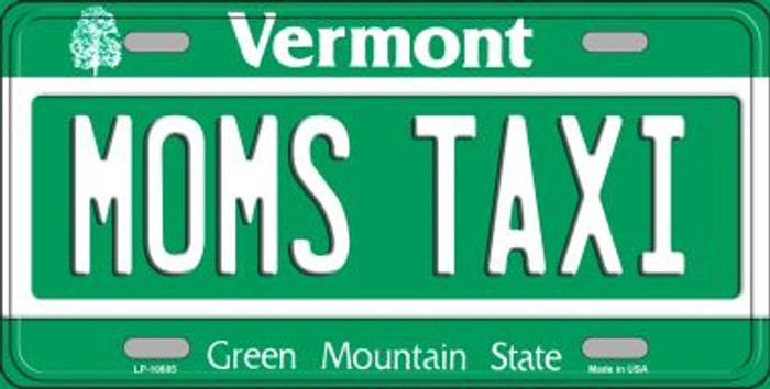 Moms Taxi Vermont Novelty Metal Vanity License Plate Tag LP-10685