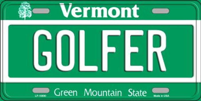 Golfer Vermont Novelty Metal Vanity License Plate Tag LP-10690