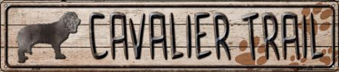 Cavalier Trail Novelty Metal Street Sign ST-046