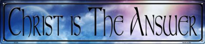 Christ Is The Answer Novelty Metal Street Sign ST-376
