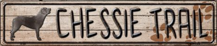Chessie Trail Novelty Metal Street Sign ST-465
