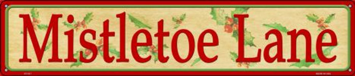 Mistletoe Lane Novelty Metal Street Sign ST-517
