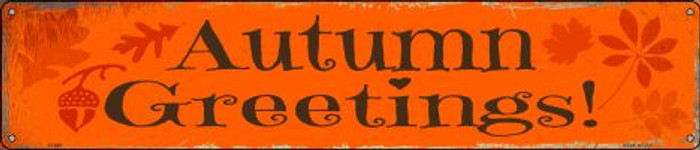 Autumn Greetings Novelty Metal Street Sign ST-592