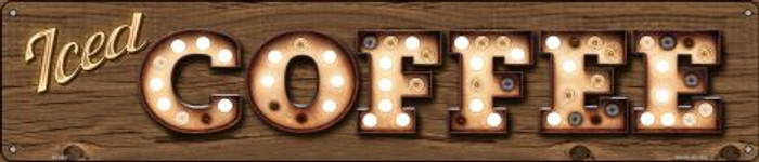 Iced Coffee Novelty Metal Street Sign ST-833
