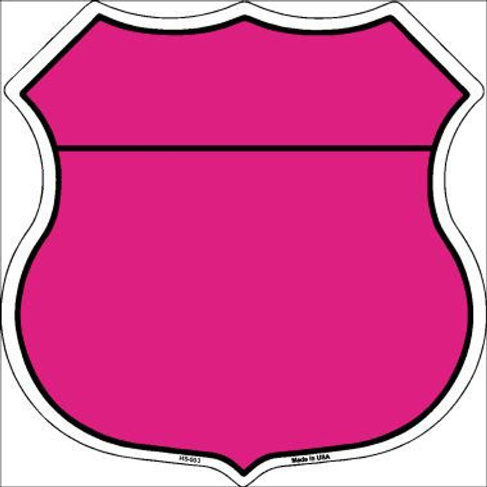 Pink|Black Plain Highway Shield Metal Sign