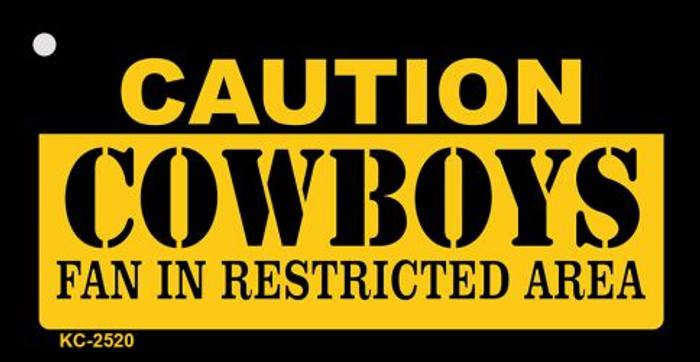 Caution Cowboys Fan Area Novelty Metal Key Chain KC-2520
