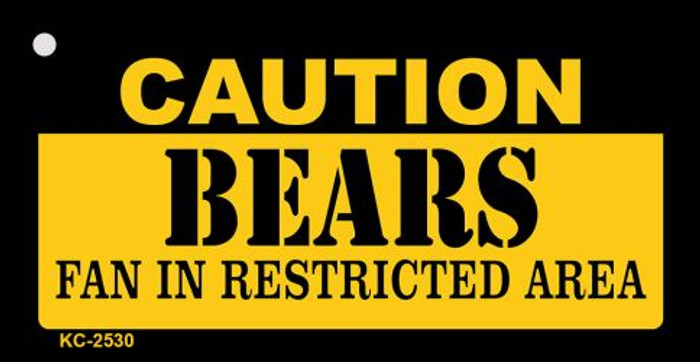 Caution Bears Fan Area Novelty Metal Key Chain KC-2530
