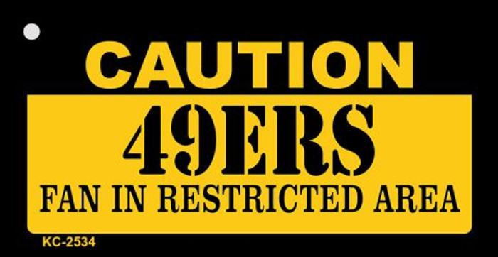 Caution 49ers Fan Area Novelty Metal Key Chain KC-2534