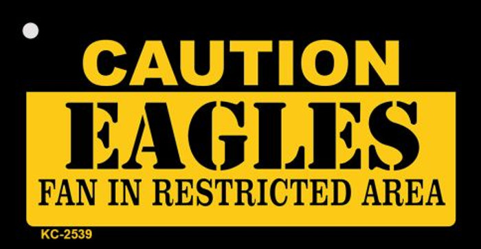 Caution Eagles Fan Area Novelty Metal Key Chain KC-2539