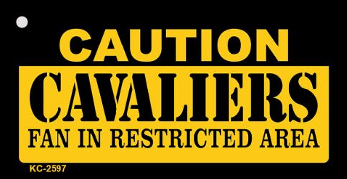 Caution Cavaliers Fan Area Novelty Metal Key Chain KC-2597