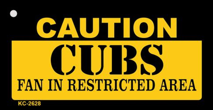 Caution Cubs Fan Area Novelty Metal Key Chain KC-2628