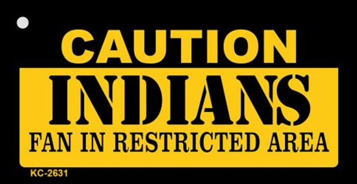 Caution Indians Fan Area Novelty Metal Key Chain KC-2631