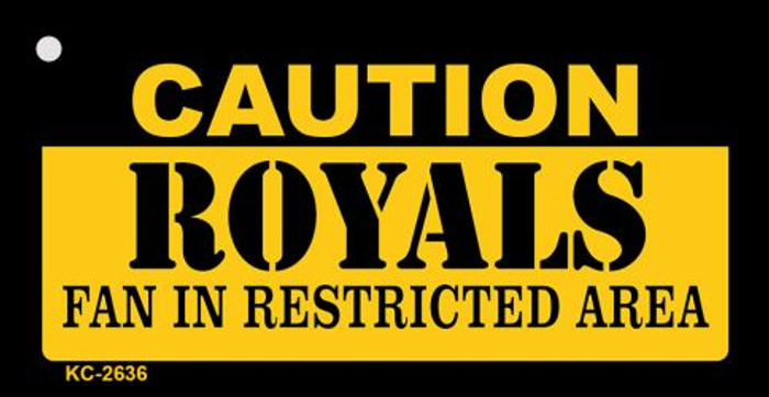 Caution Royals Fan Area Novelty Metal Key Chain KC-2636