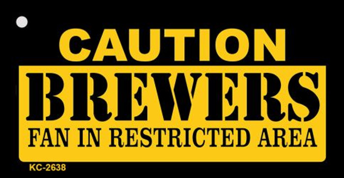 Caution Brewers Fan Area Novelty Metal Key Chain KC-2638