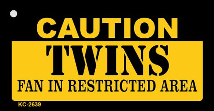 Caution Twins Fan Area Novelty Metal Key Chain KC-2639