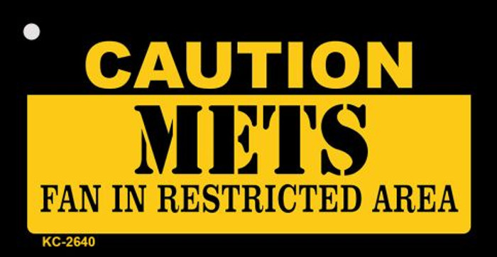 Caution Mets Fan Area Novelty Metal Key Chain KC-2640