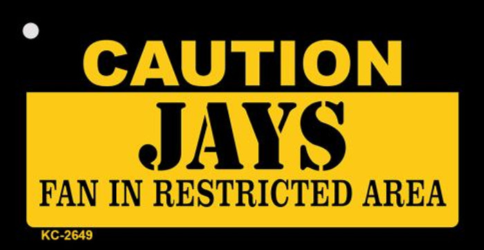 Caution Jays Fan Area Novelty Metal Key Chain KC-2649