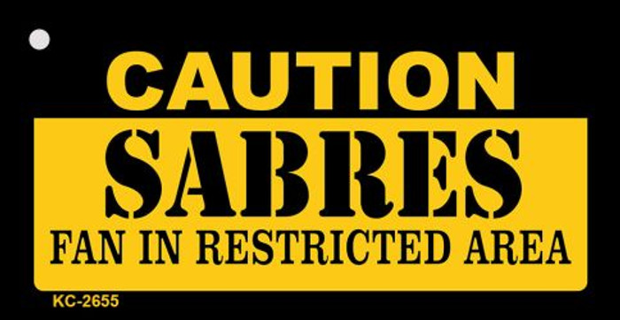 Caution Sabres Fan Area Novelty Metal Key Chain KC-2655