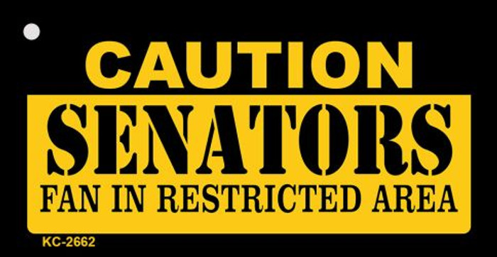 Caution Senators Fan Area Novelty Metal Key Chain KC-2662