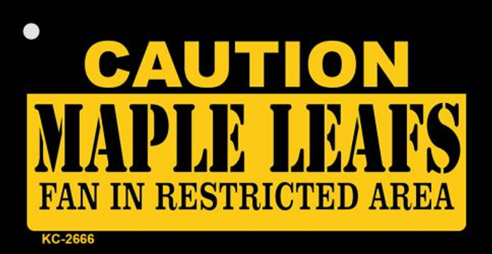 Caution Maple Leafs Fan Area Novelty Metal Key Chain KC-2666