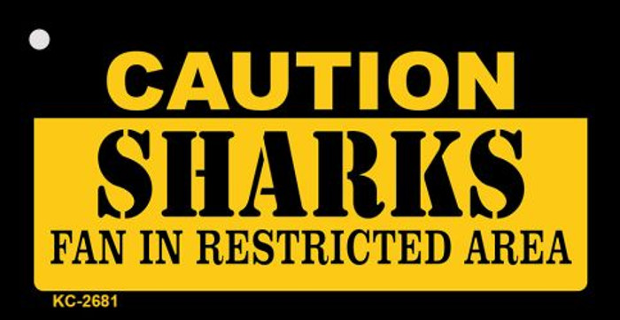 Caution Sharks Fan Area Novelty Metal Key Chain KC-2681