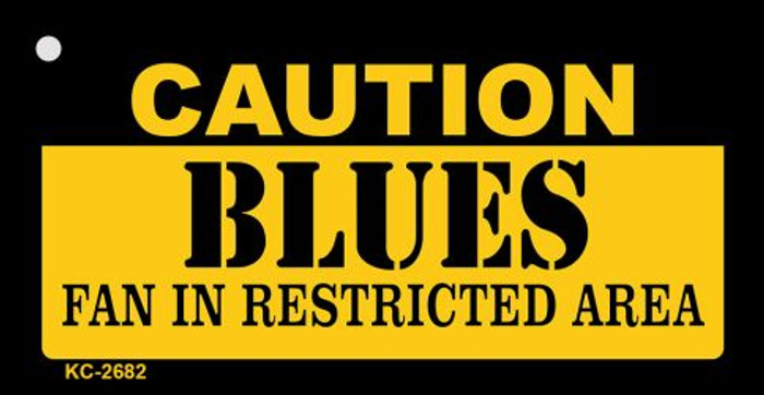 Caution Blues Fan Area Novelty Metal Key Chain KC-2682