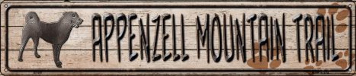 Appenzell Mountain Dog Trail Novelty Metal Street Sign ST-097
