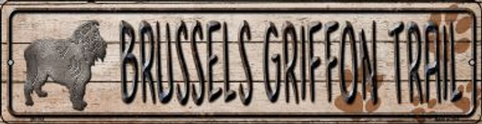 Brussels Griffon Trail Novelty Mini Metal Street Sign MK-044