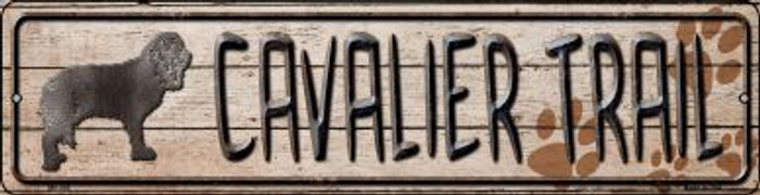 Cavalier Trail Novelty Mini Metal Street Sign MK-046