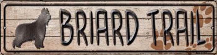 Briard Trail Novelty Mini Metal Street Sign MK-107