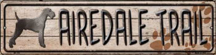 Airedale Trail Novelty Mini Metal Street Sign MK-450
