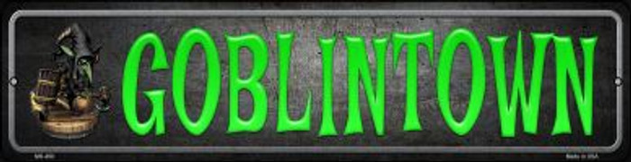 Goblintown Novelty Mini Metal Street Sign MK-490