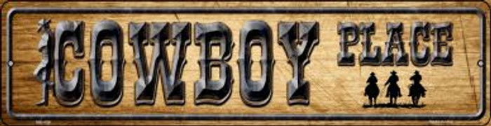 Cowboy Place Novelty Mini Metal Street Sign MK-496
