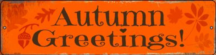 Autumn Greetings Novelty Mini Metal Street Sign MK-592