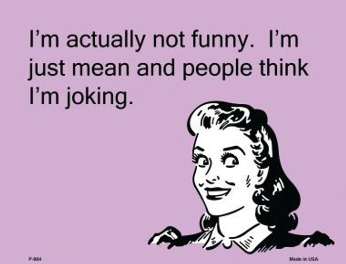 I'm Actually Not Funny E-Cards Metal Novelty Small Parking Sign