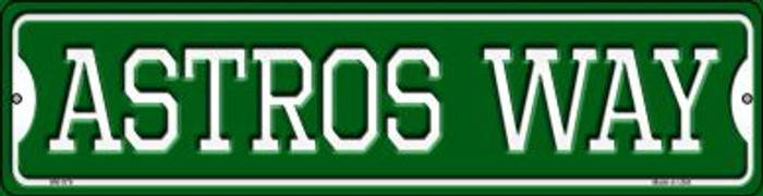 Astros Way Novelty Mini Metal Street Sign MK-978