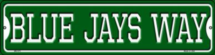 Blue Jays Way Novelty Mini Metal Street Sign MK-979