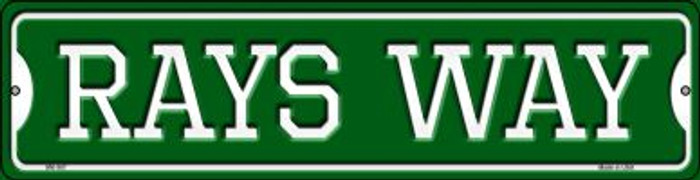 Rays Way Novelty Mini Metal Street Sign MK-997