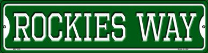 Rockies Way Novelty Mini Metal Street Sign MK-1000
