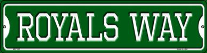 Royals Way Novelty Mini Metal Street Sign MK-1001