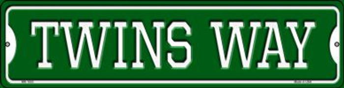 Twins Way Novelty Mini Metal Street Sign MK-1003
