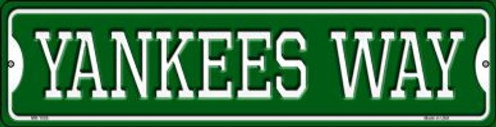 Yankees Way Novelty Mini Metal Street Sign MK-1005