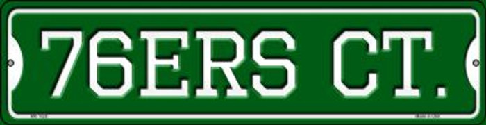 76ers Ct Novelty Mini Metal Street Sign MK-1028