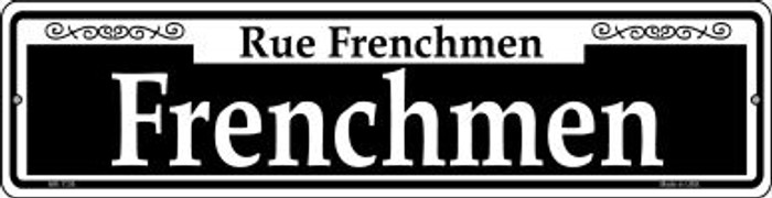 Frenchmen Novelty Mini Metal Street Sign MK-1136