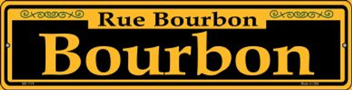 Bourbon Yellow Novelty Mini Metal Street Sign MK-1170