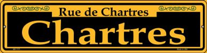 Chartres Yellow Novelty Mini Metal Street Sign MK-1171